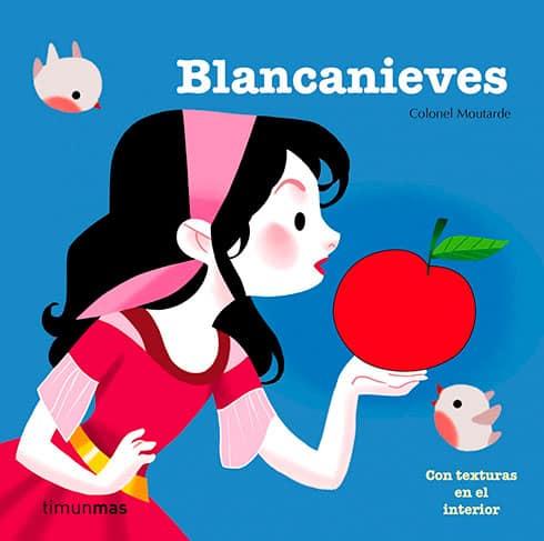 Blancanieves. Cuento con texturas