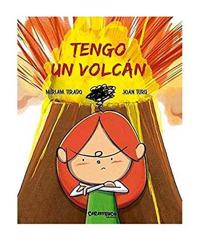 Tengo un volcán. Controlar la rabia