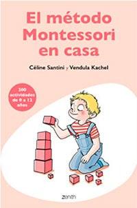El metodo Montessori en casa libro